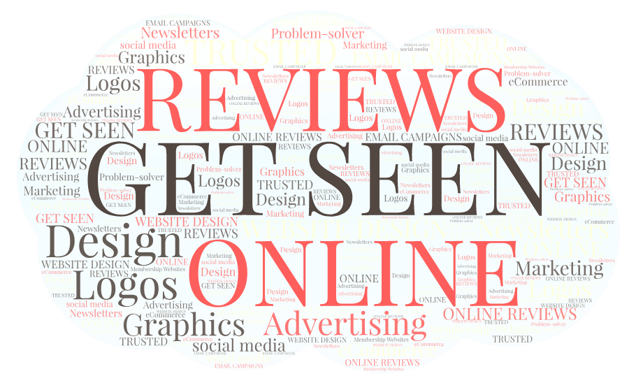 word cloud -- get seen online - reviews, graphic design, branding, website development